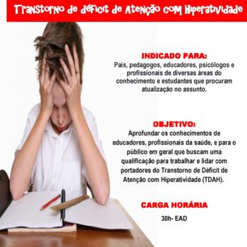 Transtorno de Déficit de Atenção com Hiperatividade (TDAH)